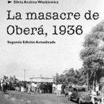 Hoy se cumplen 81 años de la masacre de Oberá