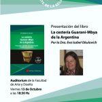 """Hoy se presenta el Libro """"La Cestería Guaraní-Mbya de la Argentina"""""""