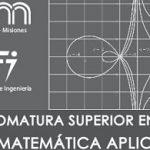 Se dictará en la UNaM la Diplomatura Superior en Matemática Aplicada