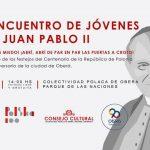 """Este sábado encuentro de Jóvenes """"San Juan Pablo II"""""""