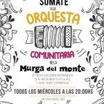 Sumate a la Orquesta comunitaria de la Murga del Monte