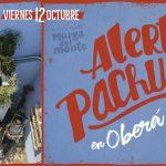 Hoy Alerta Pachuca en el Galpón de la Murga del Monte
