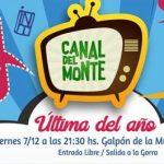 """No te pierdas la última función del año del """"Canal del Monte"""""""