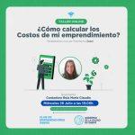 Taller virtual de ¿Cómo calcular los costos de mi emprendimiento?