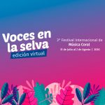 Este viernes inicia el Festival Internacional de Música Coral «Voces en la Selva»