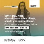 Charla Virtual: Vivir del Aire, ideas difusas sobre dibujo, sonido y experimentación