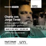 Charla con Jorge Tirner en el espacio virtual de la FAyD