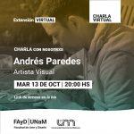 El artista visual Andrés Paredes brindará una charla virtual.