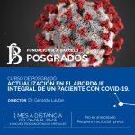Nuevo Curso de Posgrado: Actualización en el abordaje integral de un paciente con COVID-19