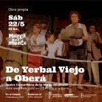 El sábado vuelve a la escena «De Yerbal Viejo a Oberá»