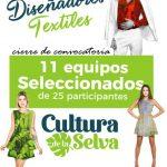 """""""Cultura de la Selva"""": 11 equipos seleccionados para confeccionar prendas"""